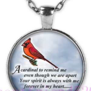 Necklace-NEW- Cardinal Appears You Are in My Heart